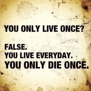 onlyliveonce